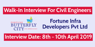Fortune Infra Developers Pvt Ltd Walk-In For Civil Engineers Interview Date 8th - 10th April 2019