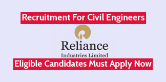 Reliance Industries Ltd Recruitment For Civil Engineers Eligible Candidates Must Apply Now