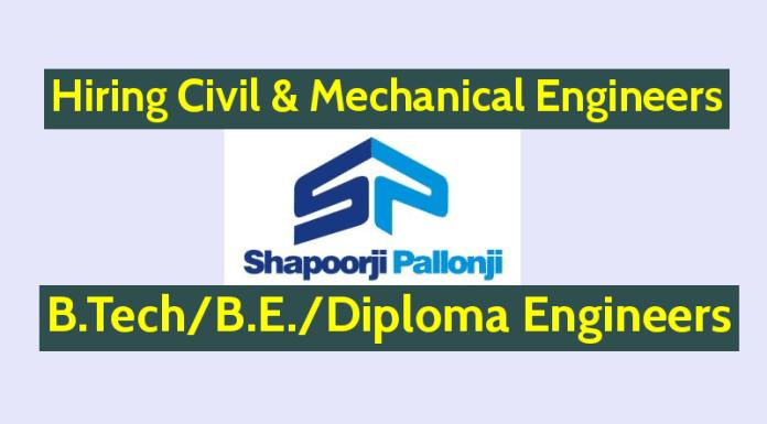 Shapoorji Pallonji Hiring Civil & Mechanical Engineers B.TechB.E.Diploma Engineers