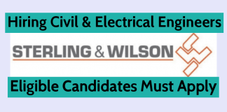Sterling And Wilson Pvt Ltd Hiring Civil & Electrical Engineers Check Now
