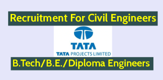 Tata Projects Limited Hiring Civil Engineers B.TechB.E.Diploma Engineers