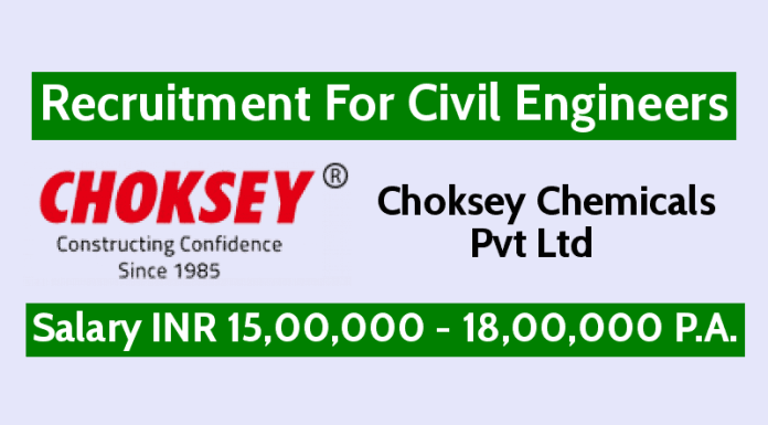 Choksey Chemicals Pvt Ltd Walk-In For Civil Site Engineers Interview Date 15th May - 16th May 2019