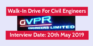 GVPR Engineers Limited Walk-In Drive For Civil Engineers Interview Date 20th May 2019