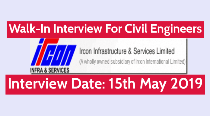 IRCON ISL Walk-In Interview For Civil Engineers Degree & Diploma Interview Date 15th May 2019