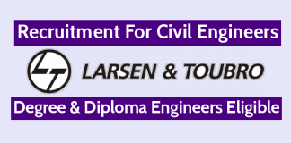 Larsen & Toubro Limited Recruitment For Civil Engineers Degree & Diploma Engineers Eligible