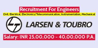 Larsen & Toubro Ltd Recruitment For Engineers Civil, Electrical, ElectronicsTelecommunication, Instrumentation, Mechanical