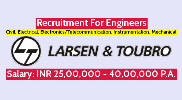 Larsen & Toubro Ltd Recruitment For Engineers Civil, Electrical, ElectronicsTelecommunication, Instrumentation, Mechanical