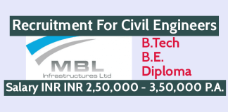 MBL Infrastructures Ltd Recruitment For Civil Engineers B.TechB.E.Diploma Salary INR INR 2,50,000 - 3,50,000 P.A.