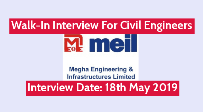 MEIL Walk-In Interview For Civil Engineers Interview Date 18th May 2019