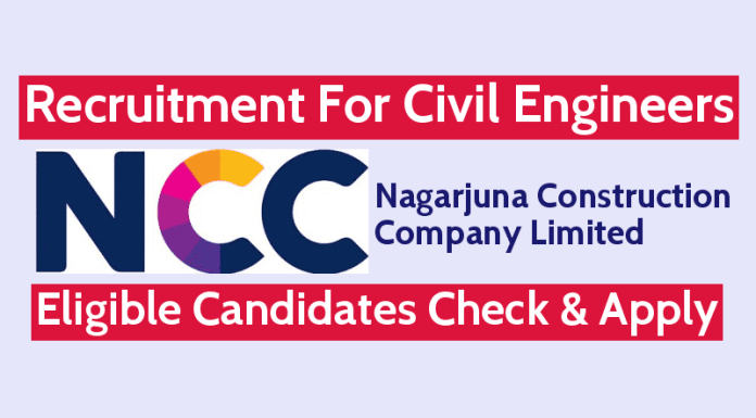 NCC Limited Recruitment For Civil Engineers Eligible Candidates Check & Apply