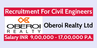 Oberoi Realty Ltd Recruitment For Civil Engineers Salary INR 9,00,000 - 17,00,000 P.A.
