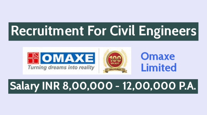Omaxe Limited Recruitment For Civil Engineers Salary INR 8,00,000 - 12,00,000 P.A.
