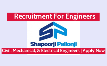 Shapoorji Pallonji Recruitment For Engineers Civil, Mechanical, & Electrical Engineers Apply Now