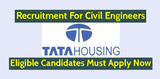 TATA Housing Recruitment For Civil Engineers Eligible Candidates Must Apply Now