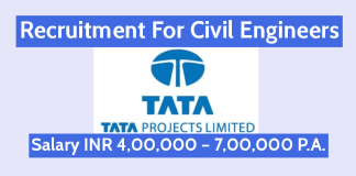 Tata Projects Ltd Recruitment For Civil Engineers Salary INR 4,00,000 – 7,00,000 P.A.