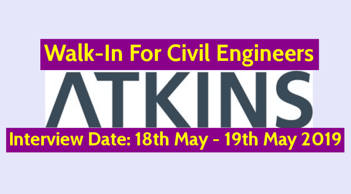 WS ATKINS (INDIA) Pvt Ltd Walk-In For Civil Engineers Interview Date 18th May - 19th May 2019