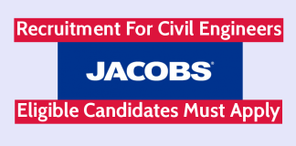Jacobs Engineering India Pvt Ltd Recruitment For Civil Engineers Eligible Candidates Must Apply