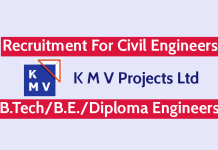 K M V Projects Ltd Recruitment For Civil Engineers B.TechB.E.Diploma Engineers