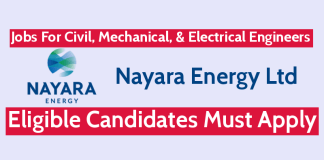 Nayara Energy Ltd Recruitment For Civil, Mechanical, & Electrical Engineers Eligible Candidates Must Apply