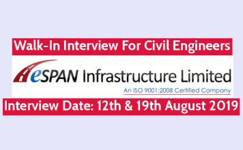 ESPAN Infrastructure (I) Ltd Walk-In Interview For Civil Engineers Interview Date 12th & 19th August 2019