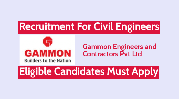 Gammon Recruitment For Civil Engineers Eligible Candidates Must Apply