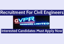 GVPR Engineers Ltd Recruitment For Civil Engineers Interested Candidates Must Apply Now