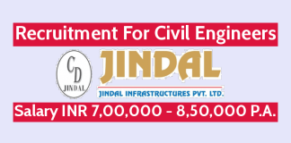 Jindal Infrastructures Pvt Ltd Recruitment For Civil Engineers Salary INR 7,00,000 - 8,50,000 P.A.