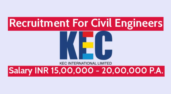 KEC International Ltd Recruitment For Civil Engineers Salary INR 15,00,000 - 20,00,000 P.A.