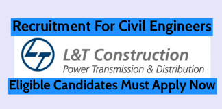 L&T Construction Recruitment For Civil Engineers Eligible Candidates Must Apply Now