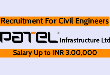 Patel Infrastructure Ltd Recruitment For Civil Engineers Salary Up to INR 3,00,000