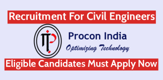 Procon India Pvt Ltd Recruitment For Civil Engineers Interested Candidates Must Apply Now