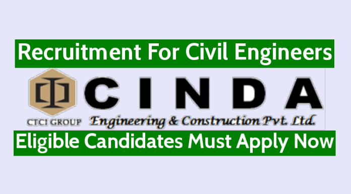 CINDA Engineering & Construction Recruitment For Civil Engineers Eligible Candidates Must Apply Now