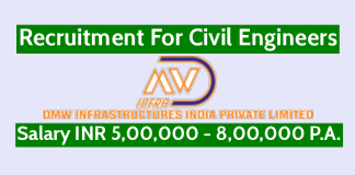 DMW Infrastructure Recruitment For Civil Engineers Salary INR 5,00,000 - 8,00,000 P.A.