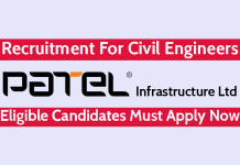 Patel Infrastructure Ltd Recruitment For Civil Engineers Eligible Candidates Must Apply Now