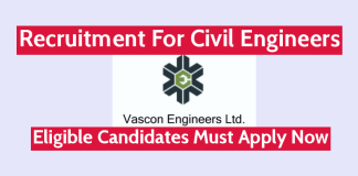 Vascon Engineers Ltd Recruitment For Civil Engineers Eligible Candidates Must Apply Now