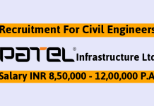 Patel Infrastructure Ltd Recruitment For Civil Engineers Salary INR 8,50,000 - 12,00,000 P.A.