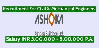 Ashoka Buildcon Ltd Recruitment For Civil & Mechanical Engineers Salary INR 3,00,000 - 8,00,000 P.A.