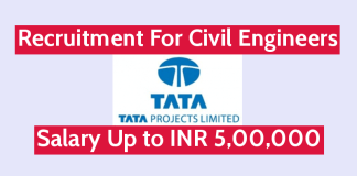 TATA Projects Ltd Recruitment For Civil Engineers Salary Up to INR 5,00,000