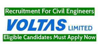 Voltas Limited Recruitment For Civil Engineers Eligible Candidates Must Apply Now