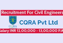 CQRA Pvt Ltd Recruitment For Civil Engineers Salary INR 12,00,000 - 13,00,000 P.A.
