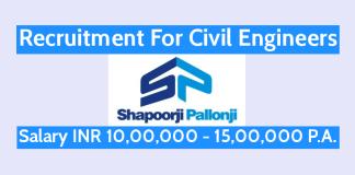Shapoorji Pallonji Recruitment For Civil Engineers Salary INR 10,00,000 - 15,00,000 PA.