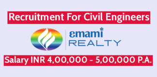 Emami Realty Ltd Recruitment For Civil Engineers Salary INR 4,00,000 - 5,00,000 P.A.