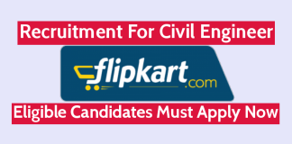 Flipkart Internet Pvt Ltd Recruitment For Civil Engineer Eligible Candidates Must Apply Now