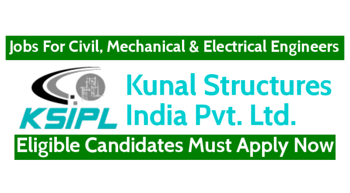 KSIPL Recruitment For Civil, Mechanical & Electrical Engineers Eligible Candidates Must Apply Now