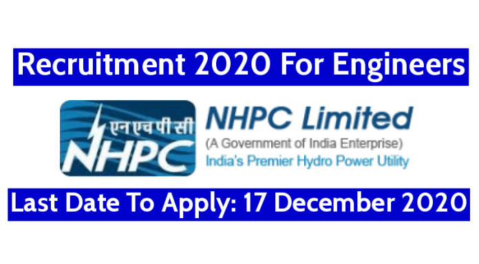 NHPC Recruitment 2020 For Engineers Last Date To Apply 17 December 2020