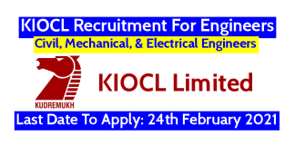 KIOCL Recruitment For Civil, Mechanical, & Electrical Engineers Last Date To Apply 24th February 2021