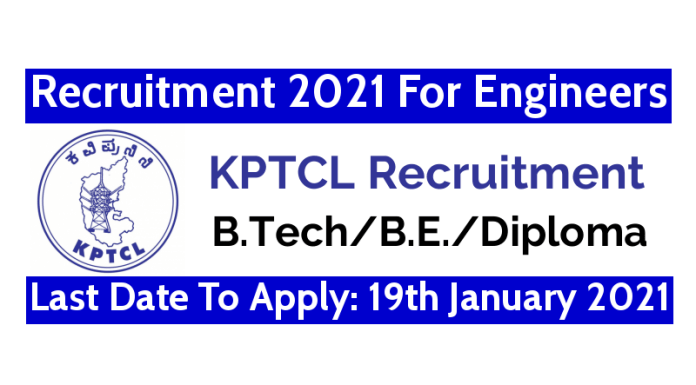 KPTCL Recruitment 2021 For Engineers Last Date To Apply 19th January 2021