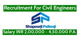 Shapoorji Pallonji Recruitment For Civil Engineers Salary INR 2,00,000 - 4,50,000 P.A.