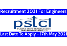 PSTCL Recruitment 2021 For Engineers Last Date To Apply - 17th May 2021