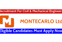 MONTECARLO Ltd Recruitment For Civil & Mechanical Engineers Eligible Candidates Must Apply Now